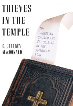 Thieves in the Temple By: G. Jeffrey MacDonald