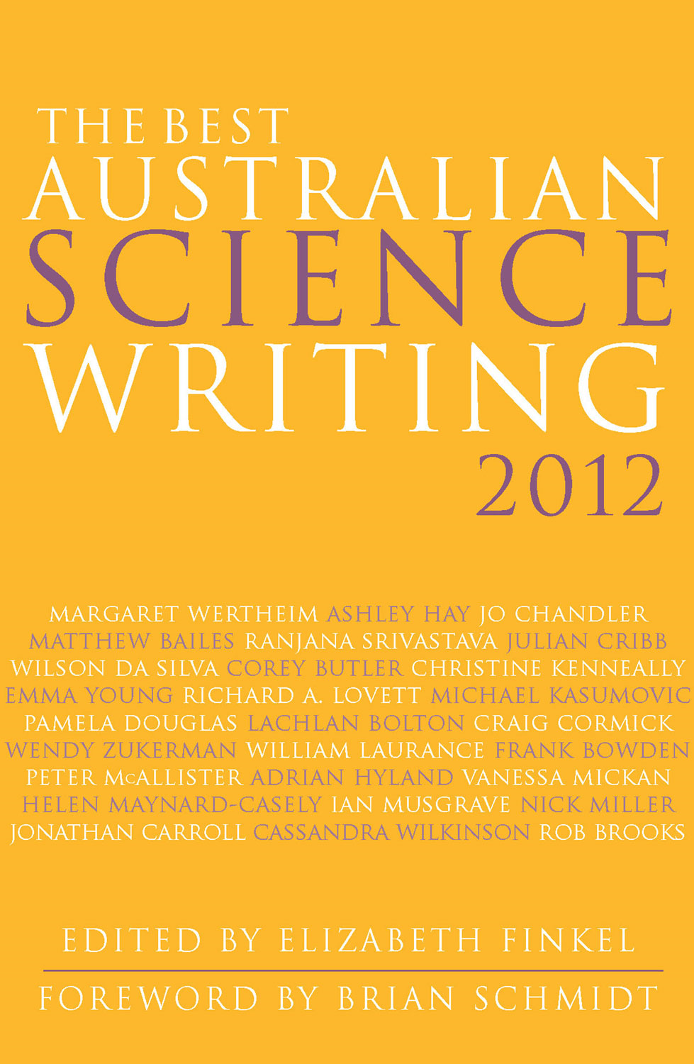 The Best Australian Science Writing 2012 By: