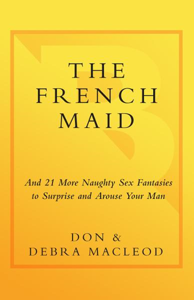 The French Maid By: Debra MacLeod,Don MacLeod