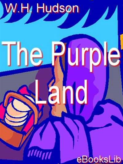 The Purple Land