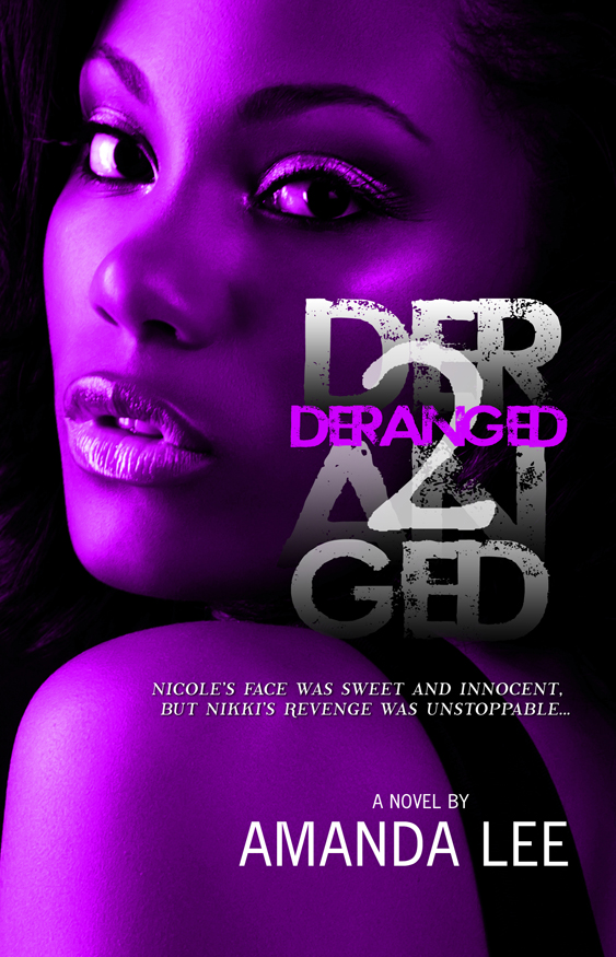 Deranged 2 (5 Star Publications Presents)