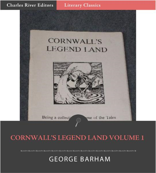Cornwalls Legend Land, Volume 1