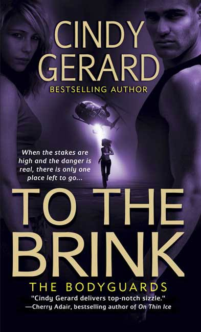 To the Brink By: Cindy Gerard