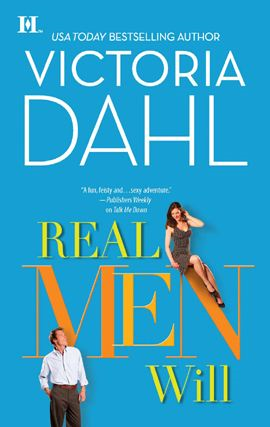 Real Men Will By: Victoria Dahl