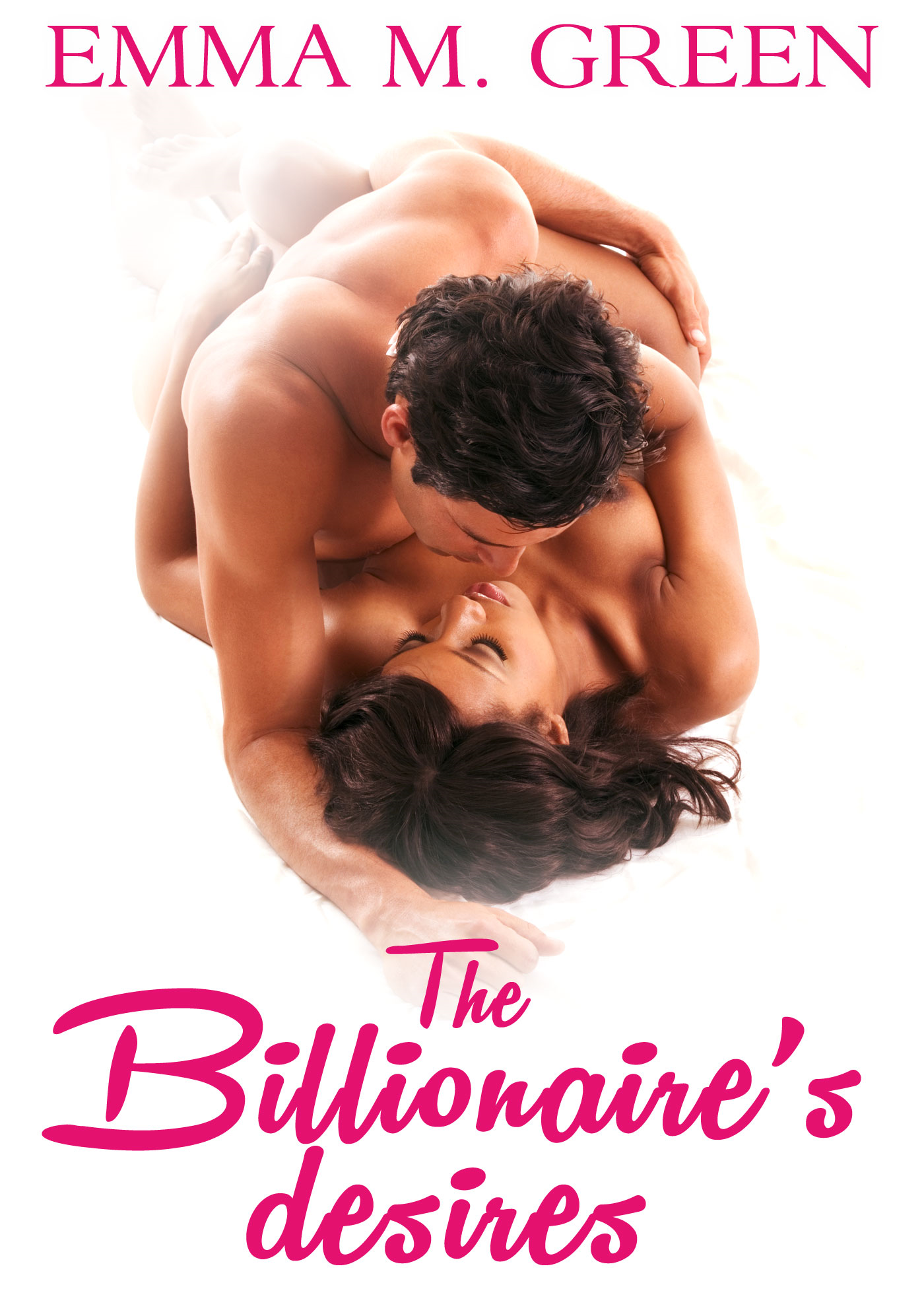 Emma M. Green - The Billionaires Desires Vol.7