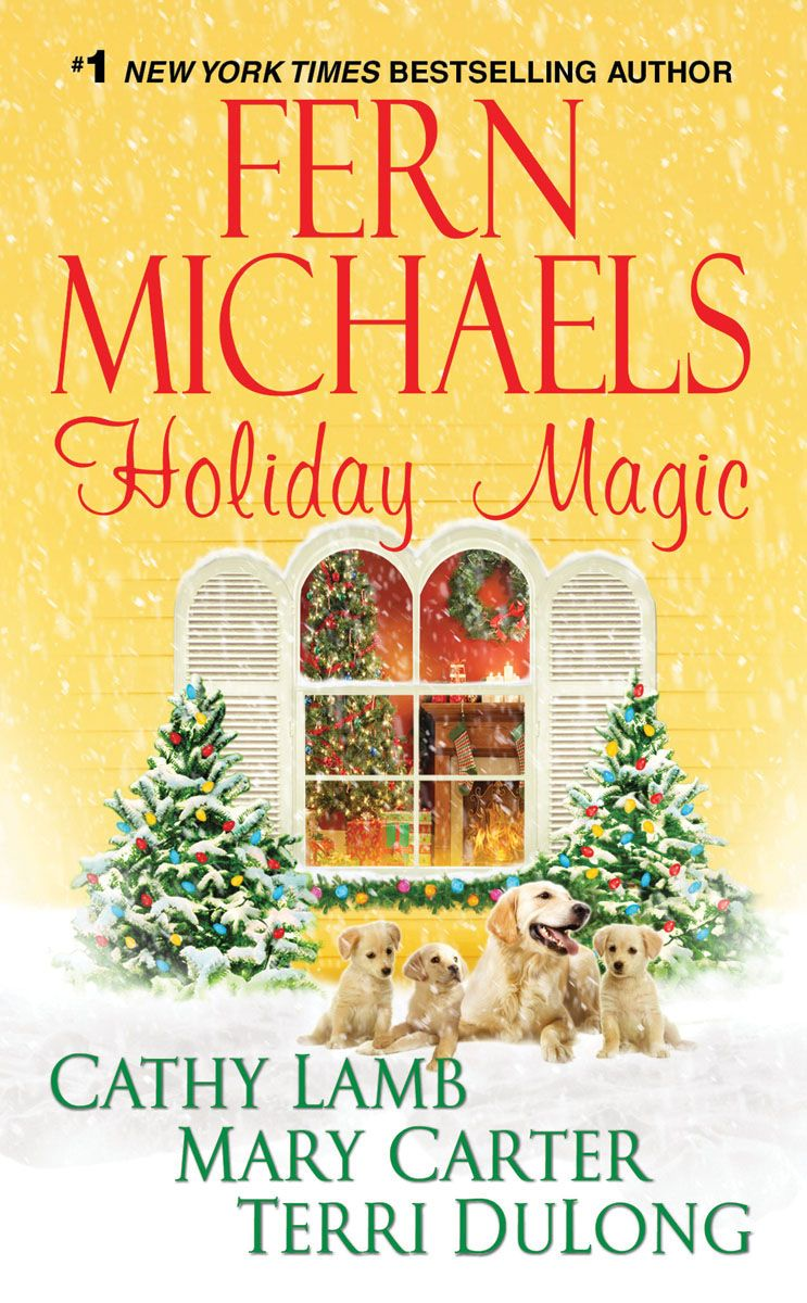 Holiday Magic By: Cathy Lamb,Fern Michaels,Mary Carter, Terri DuLong