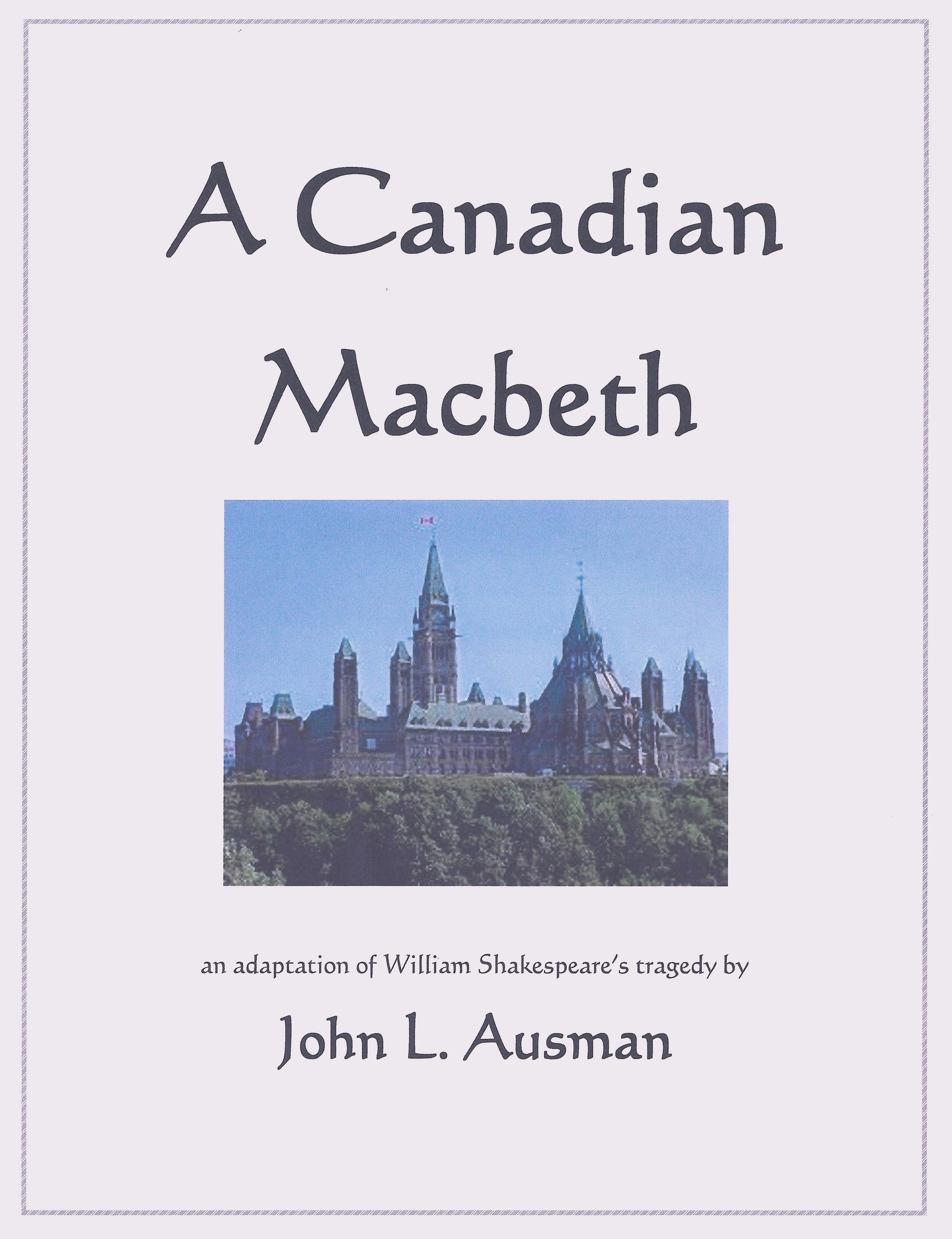 A Canadian Macbeth