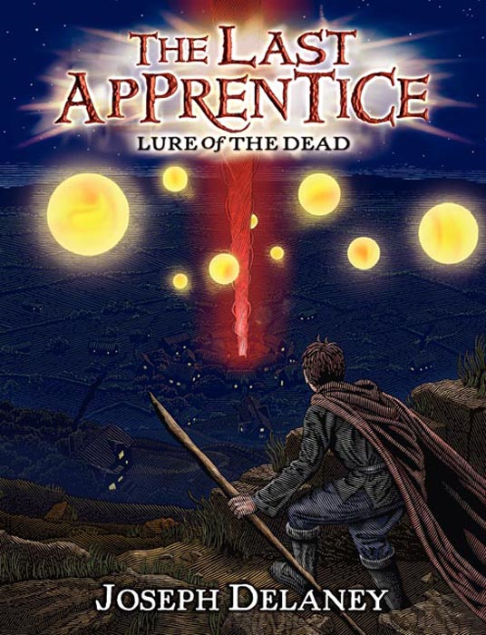 The Last Apprentice: Lure of the Dead (Book 10) By: Joseph Delaney,Patrick Arrasmith