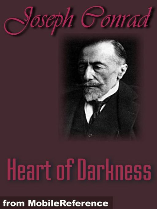 Heart Of Darkness  (Mobi Classics) By: Joseph Conrad