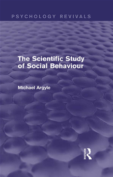 The Scientific Study of Social Behaviour (Psychology Revivals)