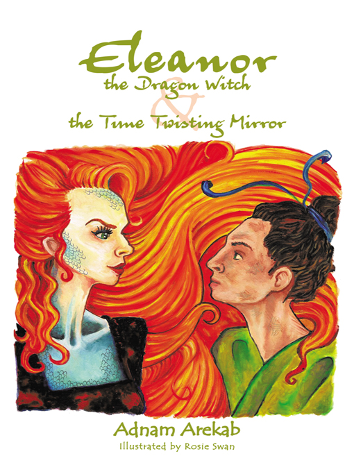 Eleanor the Dragon Witch & the Time Twisting Mirror