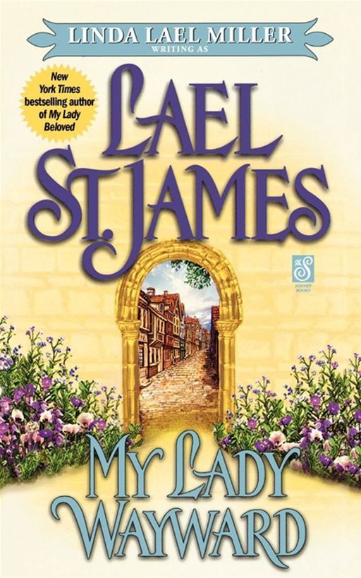 My Lady Wayward By: Lael St. James