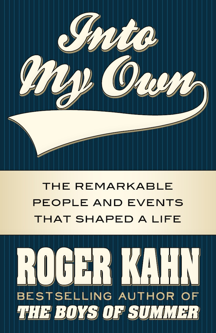 Into My Own: The Remarkable People and Events that Shaped a Life