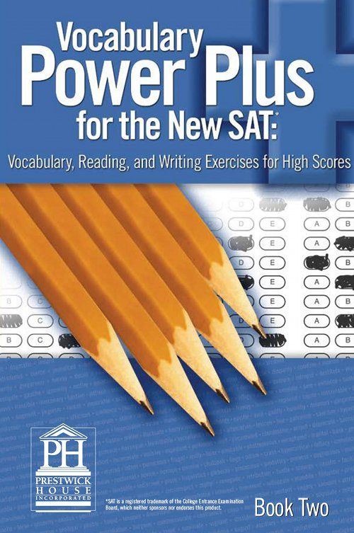 Vocabulary Power Plus for the New SAT - Book Two By: Daniel A. Reed