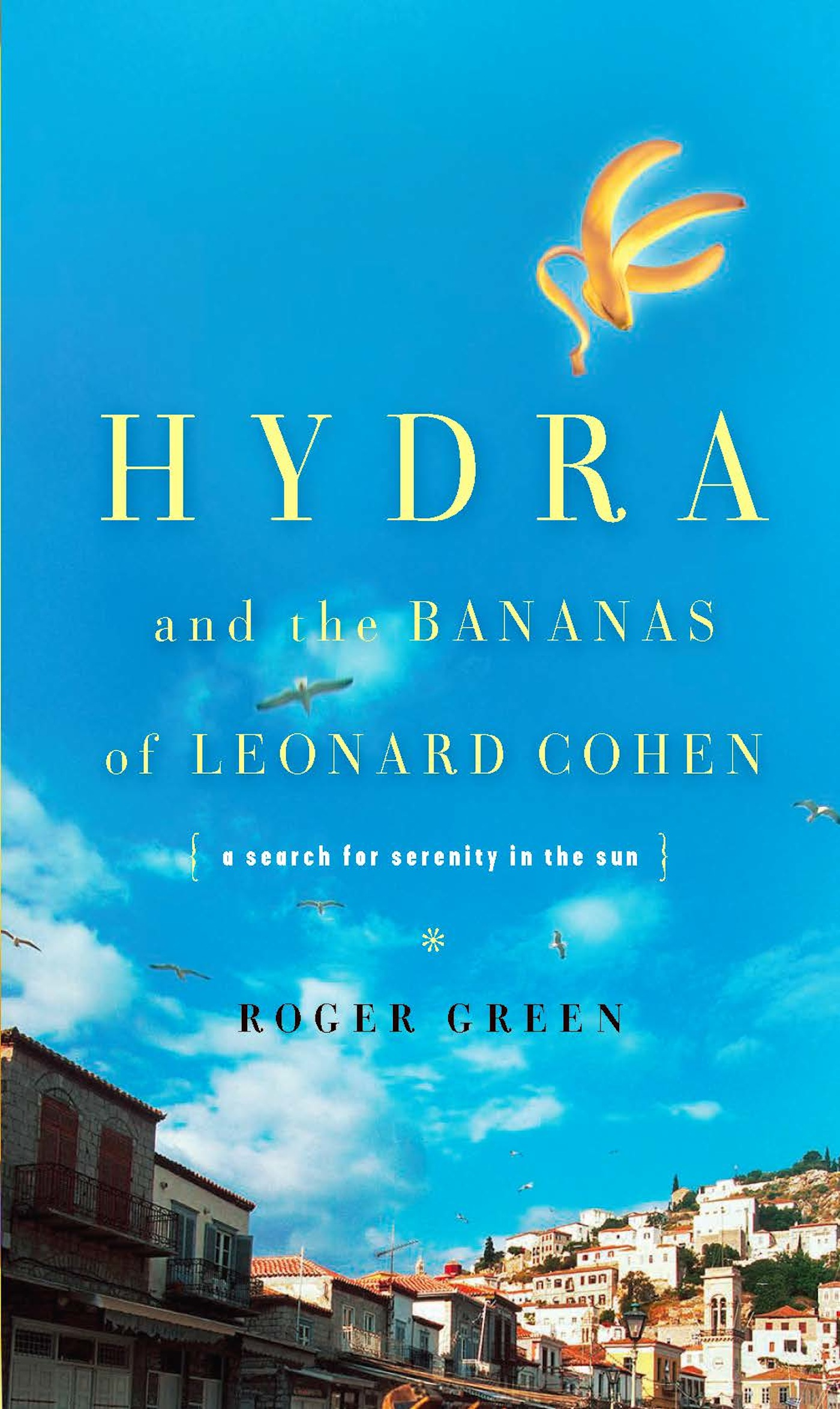 Hydra and the Bananas of Leonard Cohen