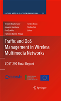 Traffic And Qos Management In Wireless Multimedia Networks: