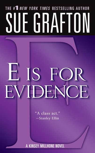 """E"" is for Evidence By: Sue Grafton"