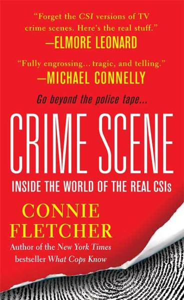 Crime Scene By: Connie Fletcher