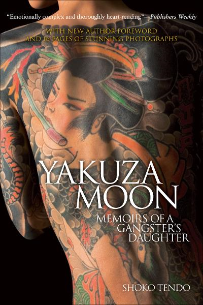 Yakuza Moon:Memoirs of a Gangster's Daughter