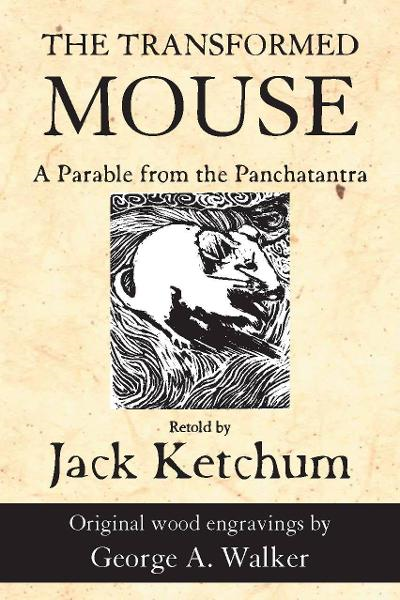 The Transformed Mouse By: Jack Ketchum