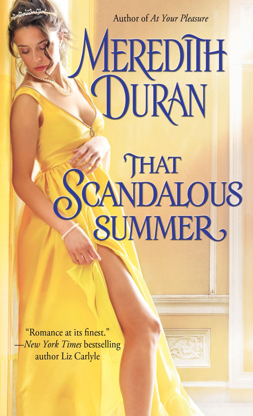 That Scandalous Summer By: Meredith Duran