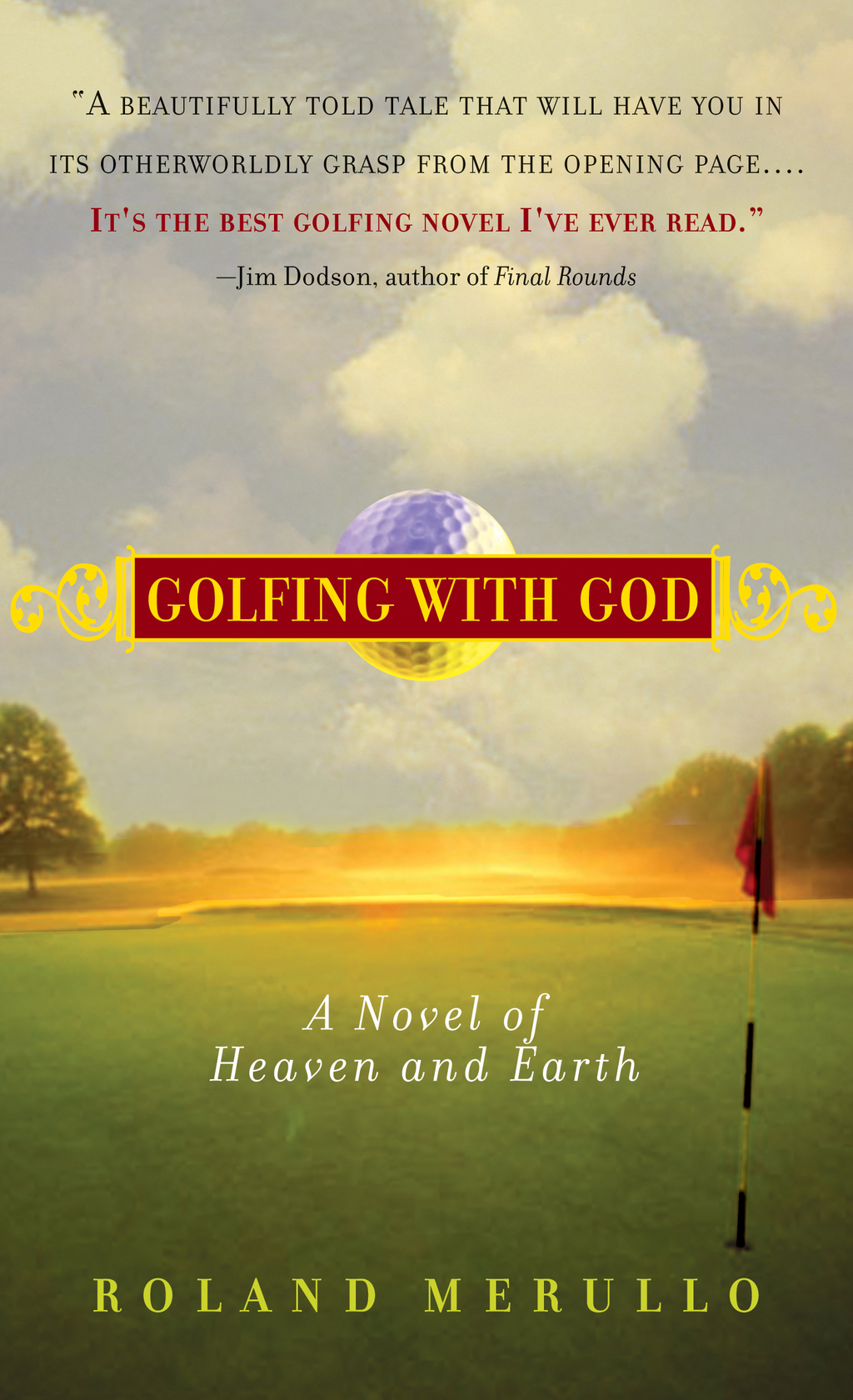 Golfing with God By: Roland Merullo
