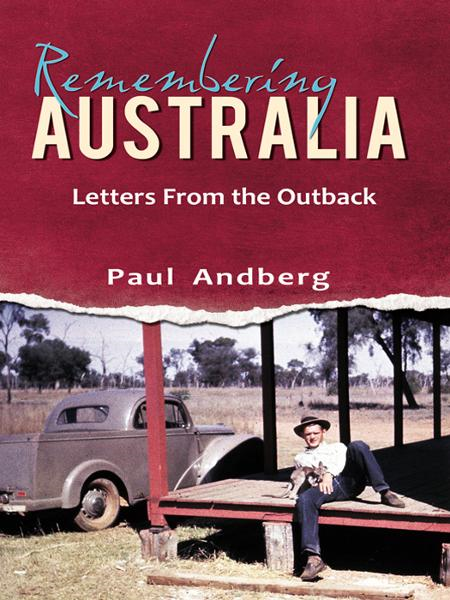 Remembering Australia- Letters from the Outback
