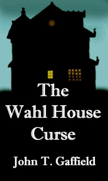 The Wahl House Curse