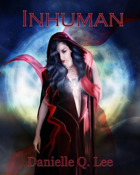 Inhuman By: Danielle Q. Lee