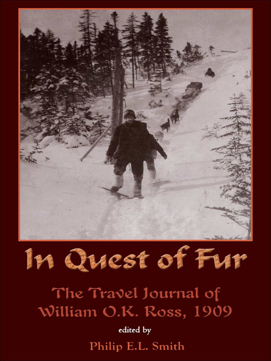 In Quest of Fur By: Philip Smith