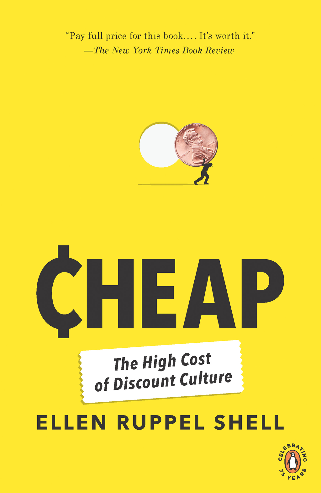 Cheap By: Ellen Ruppel Shell