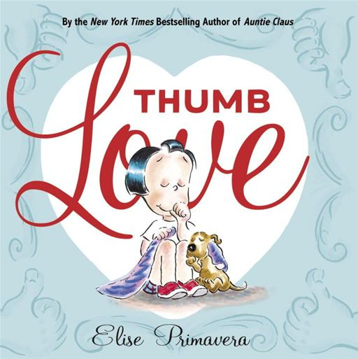 Thumb Love By: Elise Primavera