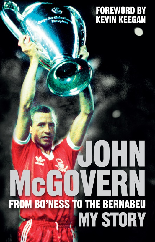 John McGovern: From Bo'ness to the Bernabeu