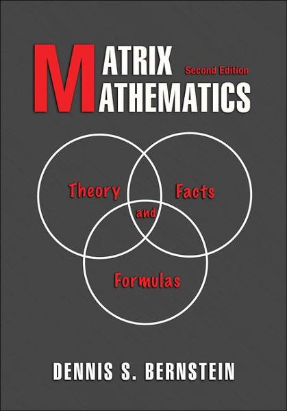 Matrix Mathematics Theory, Facts, and Formulas (Second Edition)