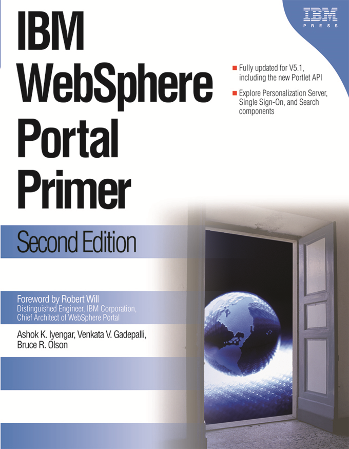 IBM WebSphere Portal Primer: Second Edition By: Gadepalli, Venkata