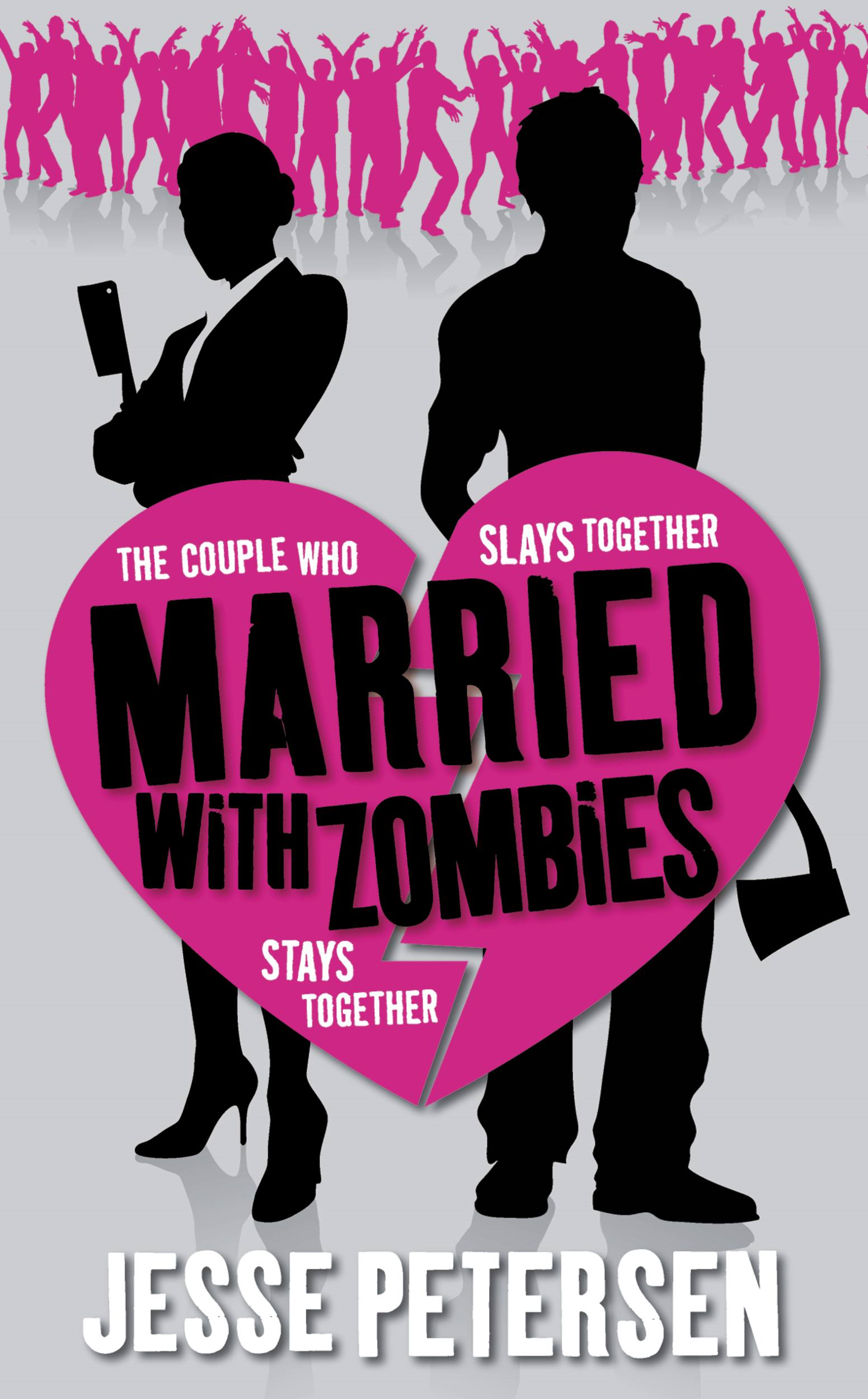 Married with Zombies By: Jesse Petersen
