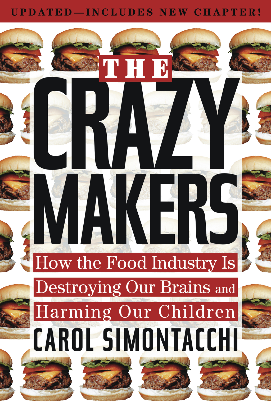 The Crazy Makers By: Carol Simontacchi