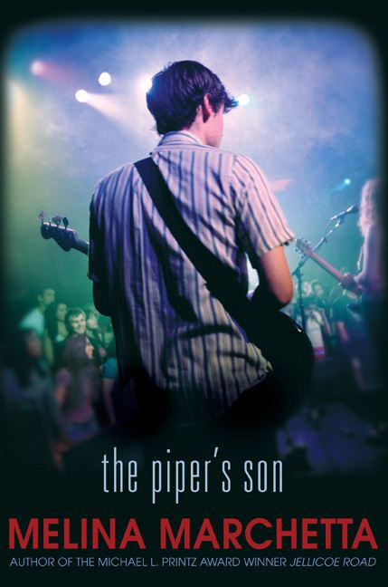 The Piper's Son By: Melina Marchetta