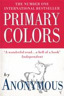 download Primary Colors: A Novel of Politics book