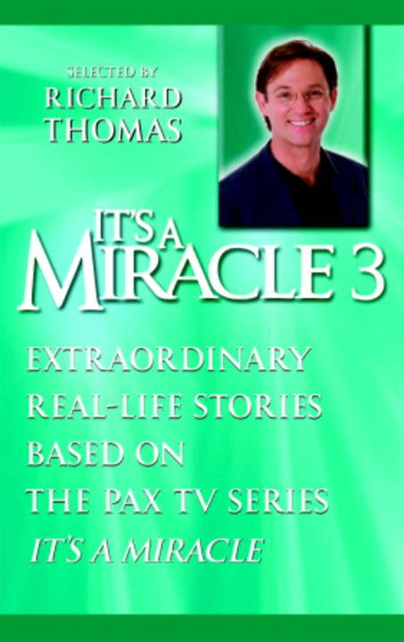 It's a Miracle 3 By: Richard Thomas