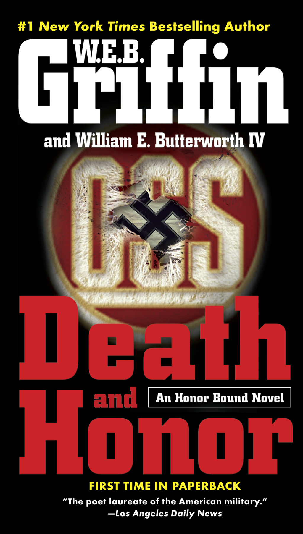 Death and Honor By: W.E.B. Griffin,William E. Butterworth IV