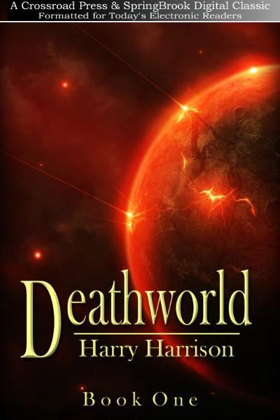 Deathworld By: Harry Harrison