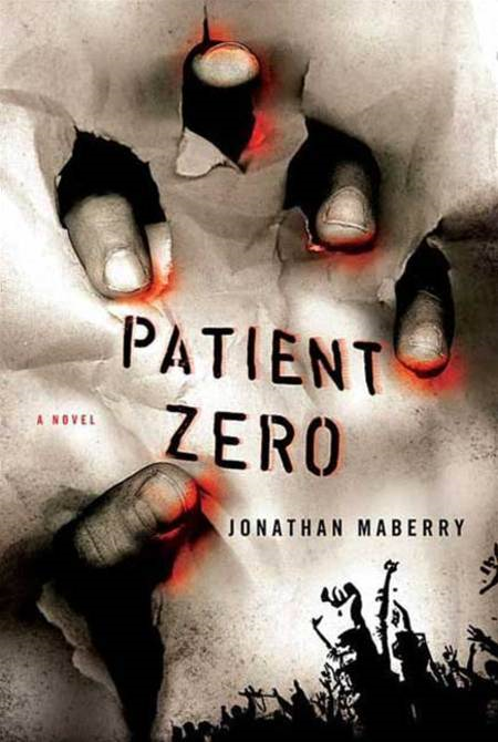 Patient Zero By: Jonathan Maberry