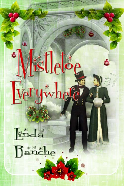Mistletoe Everywhere