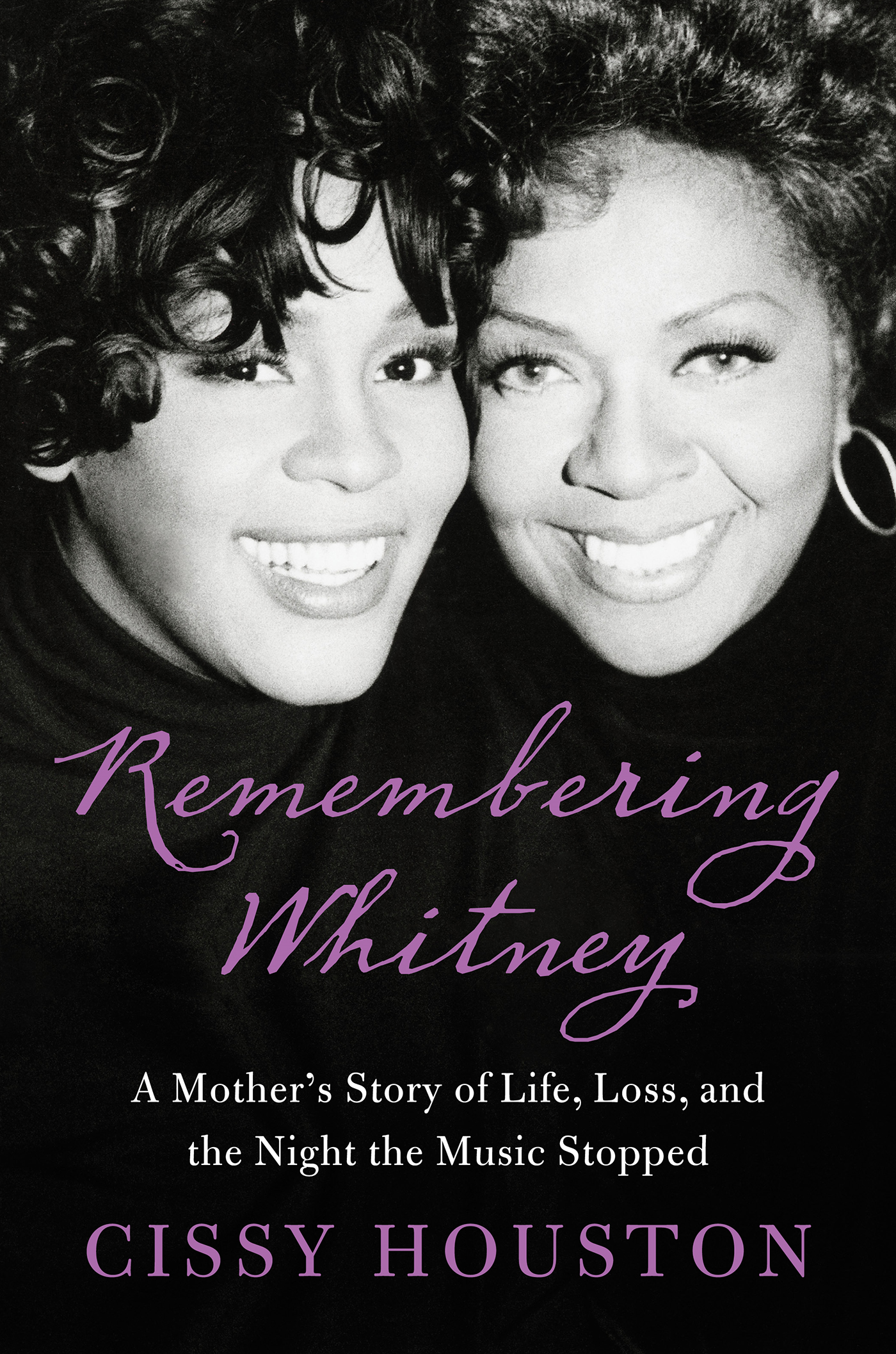 Remembering Whitney By: Cissy Houston