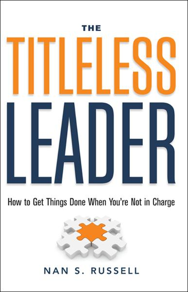 The Titleless Leader By: Nan S. Russell