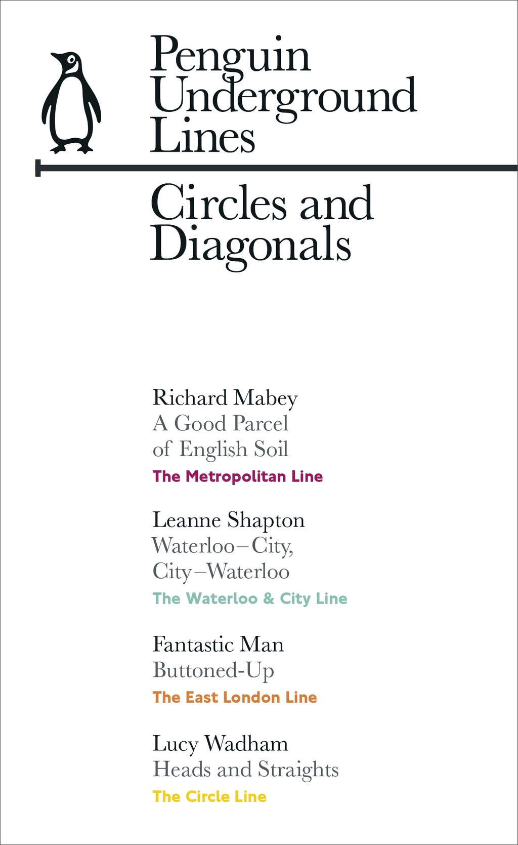 Circles and Diagonals: Penguin Underground Lines Circle,  Metropolitan,  East London Line,  Waterloo & City