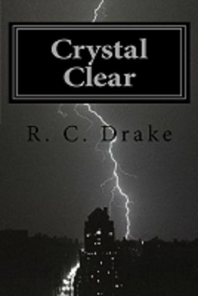 Crystal Clear, A Supernatural Mystery