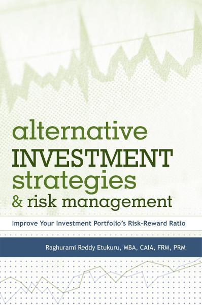 Alternative Investment Strategies And Risk Management