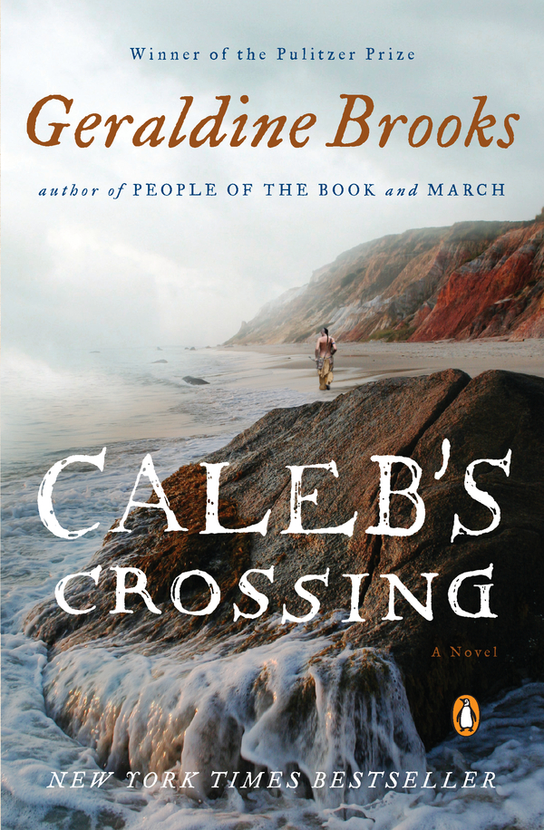 Caleb's Crossing By: Geraldine Brooks